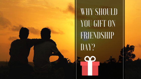 gift on Friendship Day