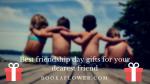 Best friendship day gifts