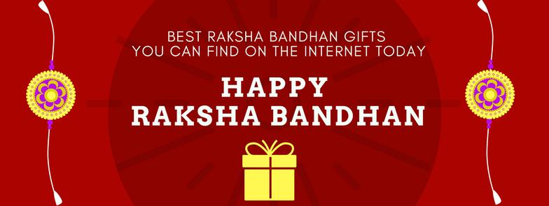 Best Raksha Bandhan gifts